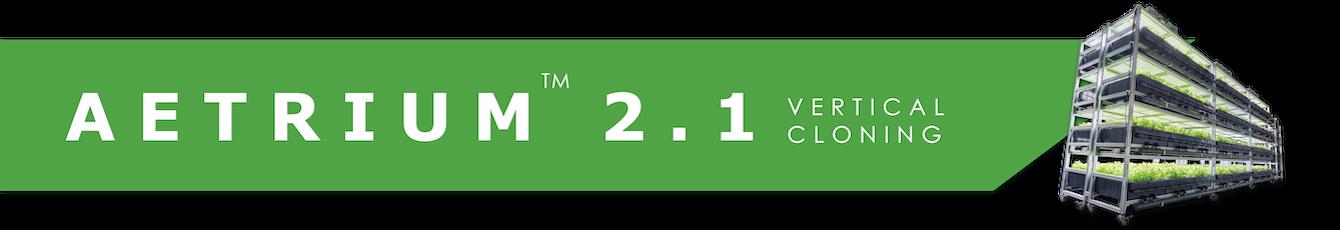 AEtrium-2.1 SmartFarm Aeroponic Cloning & Veg